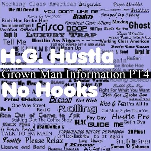 Grown Man Information PT4 No Hooks by H.G. Hustla