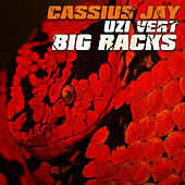 Big Racks (feat. Lil Uzi Vert) by Cassius Jay