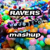 Ravers Mashup by S3rl