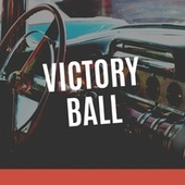Victory Ball de Various Artists