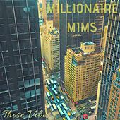 These Vibes by Millionaire Mims
