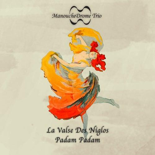 La Valse Des Niglos / Padam Padam by ManoucheDrome
