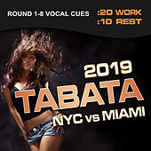 Tabata Nyc vs Miami 2019 (20 / 10 Interval Workout, Round 1-8 Vocal Cues) by Various Artists