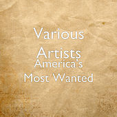 America's Most Wanted de Various Artists