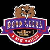 Band Geeks: A New Musical (Studio Cast Recording) de Various Artists