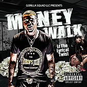 Money Walk von L.T The Lyrical Twist