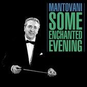 Some Enchanted Evening de Mantovani
