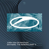 Anthems (The Remixes, Pt. 1) by Jorn van Deynhoven