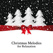 Christmas Melodies for Relaxation de Christmas Hits