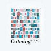 Calming Jazz Mix by Vintage Cafe