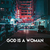 God is a woman by Sassydee