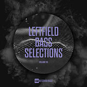 Leftfield Bass Selections, Vol. 05 - EP von Various Artists