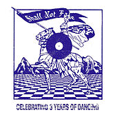 Shall Not Fade - Celebrating 3 Years of Dancing by Various Artists