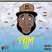 The Most Hated by Prim City