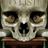 O List! by The Ophelias