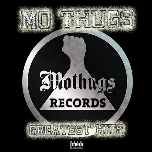 Mo Thugs Greatest Hits by Various Artists