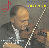 Theo Olof, Vol. 1: Bach Sonatas & Partitas by Theo Olof