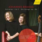 Brahms: Cello Sonatas & 6 Songs by Julia Hagen