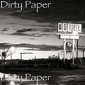 Dirty Paper von Dirty Paper