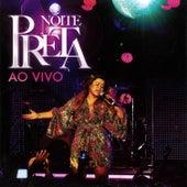 Noite Preta Ao Vivo by Preta Gil