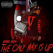 The Only Way Is Up de Rebel Rich