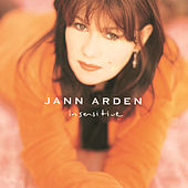Insensitive by Jann Arden
