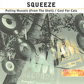 Pulling Mussels.../Cool For... by Squeeze