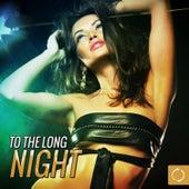 To the Long Night de Various Artists