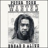 Wanted Dread Or Alive von Peter Tosh