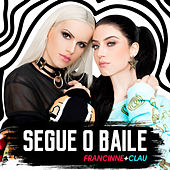 Segue O Baile by Francinne