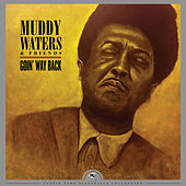 Goin' Way Back by Muddy Waters