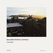 Look Ma! by Benjamin Francis Leftwich