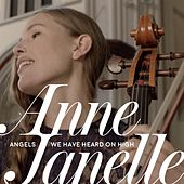 Angels We Have Heard on High by Anne Janelle