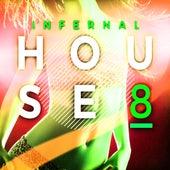 Infernal House, Vol. 8 de Various Artists