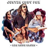 Big Rude Blues by Justin Cody Fox
