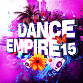 Dance Empire, Vol. 15 by Various Artists