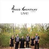 Good Company Live! de Good Company a Cappella