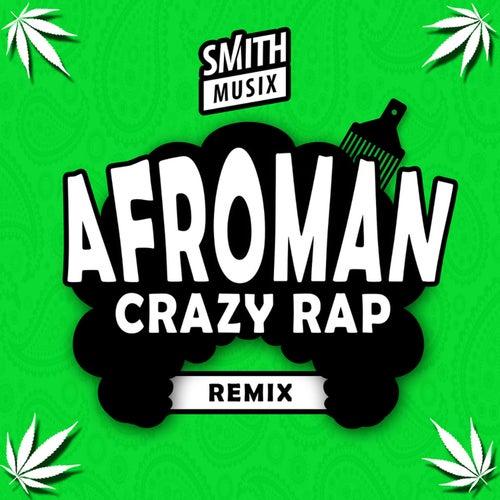 Crazy Rap by Afroman
