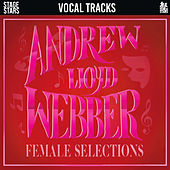 Accompaniments: Songs of Andrew Lloyd Webber: Female Selections (with Guide Vocals) by Stage Stars