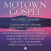 Motown Gospel: In Loving Memory (Expanded Edition) by Various Artists