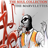 The Soul Collection (Original Recordings), Vol. 18 by The Marvelettes
