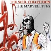 The Soul Collection (Original Recordings), Vol. 18 von The Marvelettes