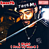 2 Night by Smooth