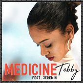 Medicine (feat. Jeremih) by Tebby