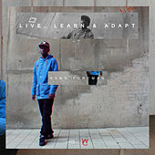 Live, Learn & Adapt de Kxng Foreman