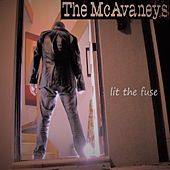 Lit the Fuse by The McAvaneys