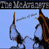 Shades of Blue by The McAvaneys