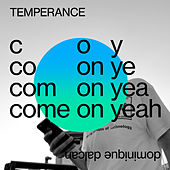 Come On Yeah von Temperance