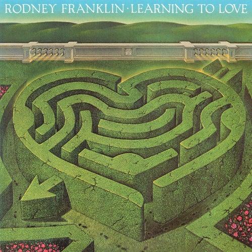 Learning To Love de Rodney Franklin