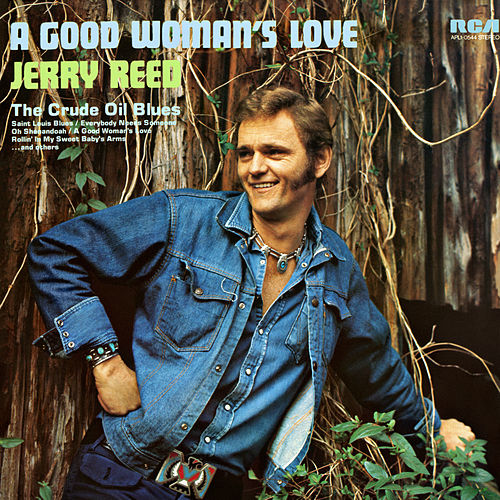 A Good Woman's Love von Jerry Reed